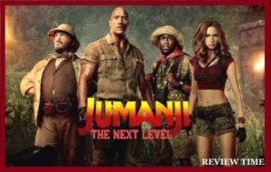 Read more about the article Jumanji The Next Level Movie (2019) | Trailer, Cast, Review