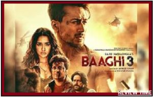 Baaghi 3 movie 2020   Review, Cast, Trailer