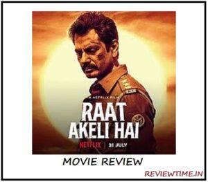 Raat Akeli Hai Movie Review