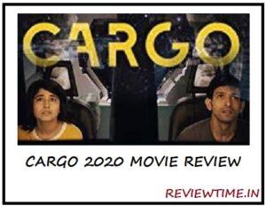 Cargo Movie Review