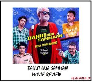 Bahut Hua Samman Movie Review