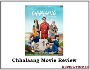 Chhalaang Movie 2020 – Review, Story, Cast, Trailer, Release Date