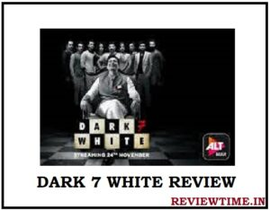 Read more about the article Dark 7 White – Review, Cast, Release Date, Trailer