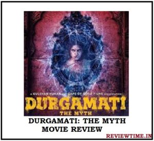 Durgamati: The Myth Movie Review, Cast, Release Date, Trailer