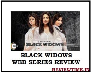Read more about the article Black Widows 2020 Movie Review, Cast, Story, Trailer, Release Date