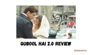 Qubool Hai 2.0 Review, Story, Cast, Trailer