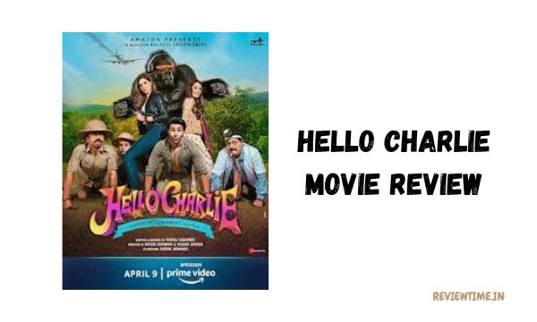 Hello Charlie Movie Review, Cast, Story