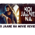 Koi Jaane Na Movie Review, Story, Cast, Rating
