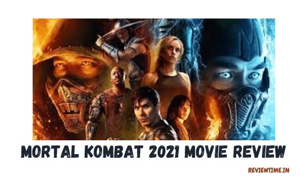 Mortal Kombat Movie Review, Cast, Rating