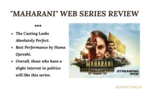 Maharani Web Series Review, Story, Ratings