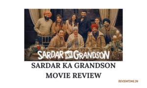 Read more about the article Sardar Ka Grandson Movie Review