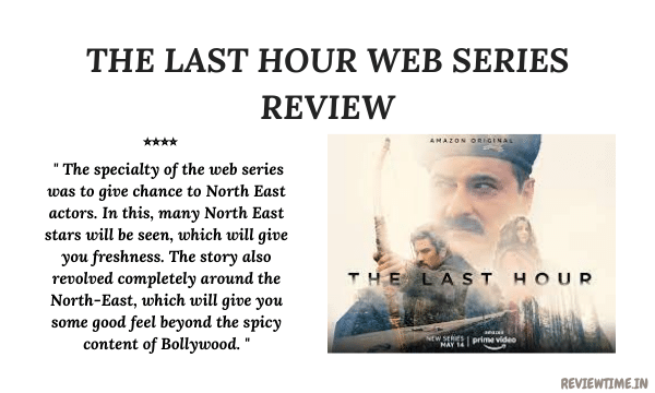 You are currently viewing The Last Hour Web Series Review