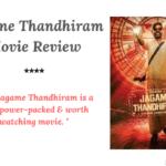 Jagame Thandhiram Movie Review, Story, Cast