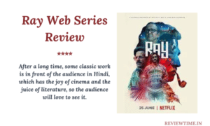 Read more about the article Ray Web Series Review, Story, Cast