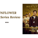 Sunflower Web Series Review