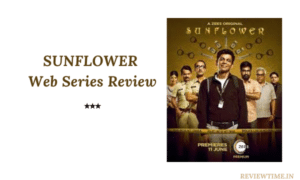 Read more about the article Sunflower Web Series Review
