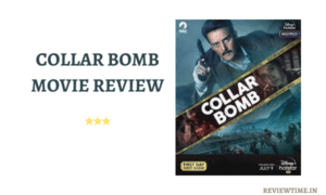 Read more about the article Collar Bomb Movie Review, Ratings