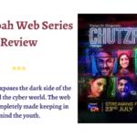 Chutzpah Web Series Review
