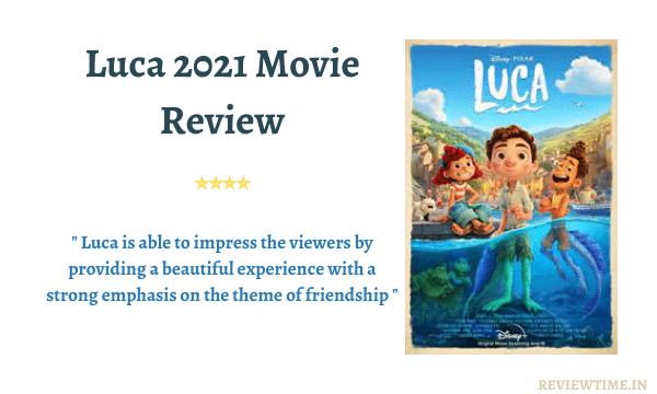 Read more about the article Luca 2021 Movie Review, Story, Cast, Ratings