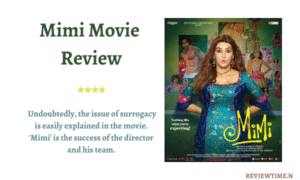 Read more about the article Mimi Movie Review, Cast, Story, Ratings