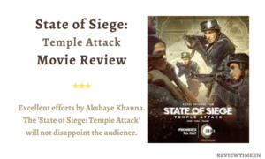 Read more about the article State of Siege: Temple Attack Movie Review