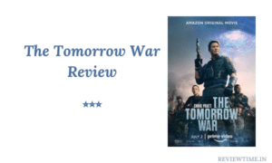 Read more about the article The Tomorrow War Review, Story, Ratings