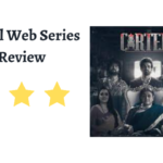 Cartel Web Series Review, Story, Rating