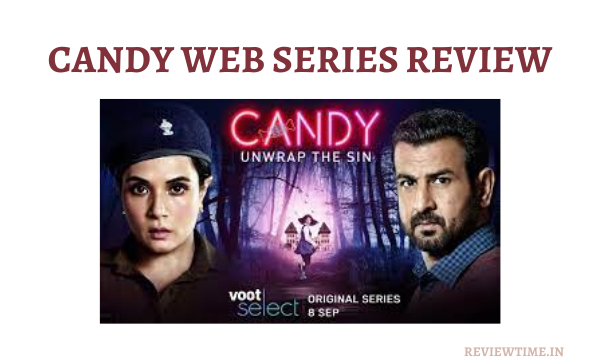 Read more about the article Candy Web Series Review, Cast, Rating