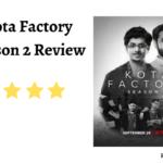 Kota Factory Season 2 Review
