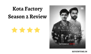 Read more about the article Kota Factory Season 2 Review, Rating