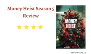 Read more about the article Money Heist Season 5 Review, Rating