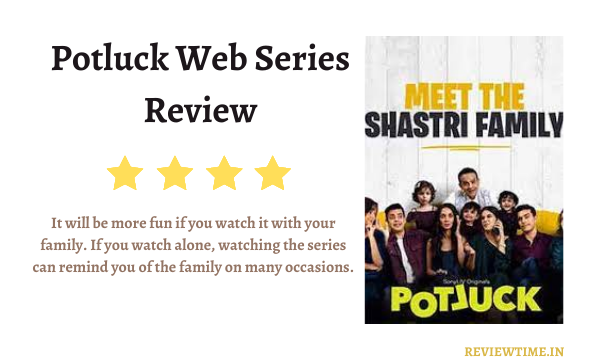 You are currently viewing Potluck Web Series Review, Cast, Rating