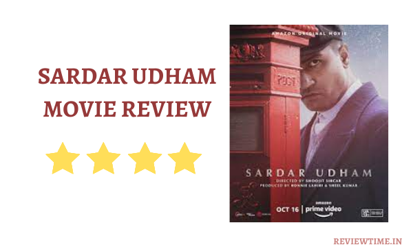 Read more about the article Sardar Udham Movie Review, Cast, Rating
